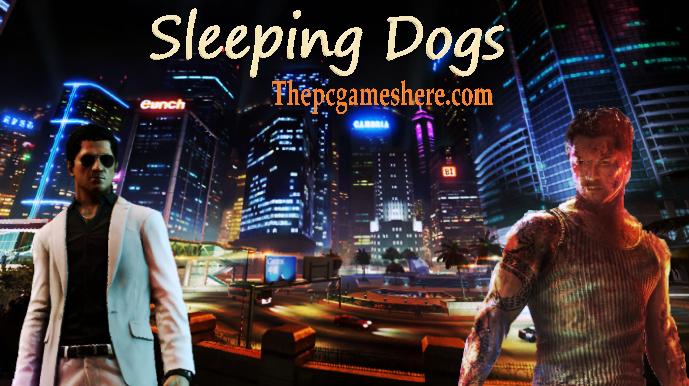 Sleeping Dogs Full Pc Game