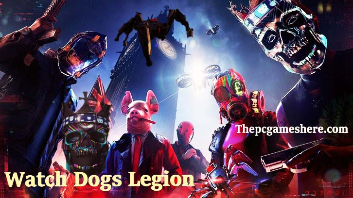 Watch Dogs Legion For Pc Download