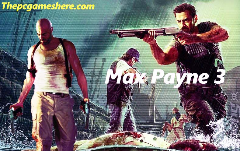 Max Payne 3 Pc Download
