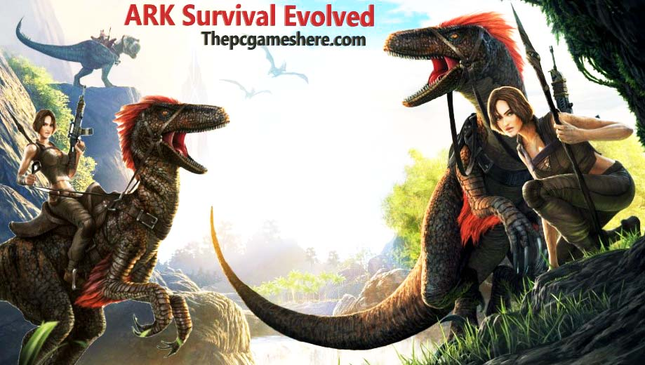 ARK Survival Evolved For Pc