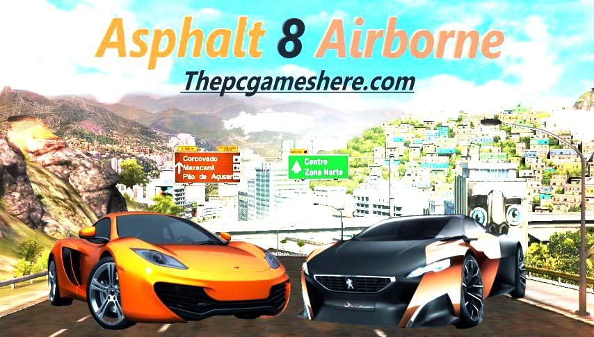 Asphalt 8 Airborne Highly Compressed