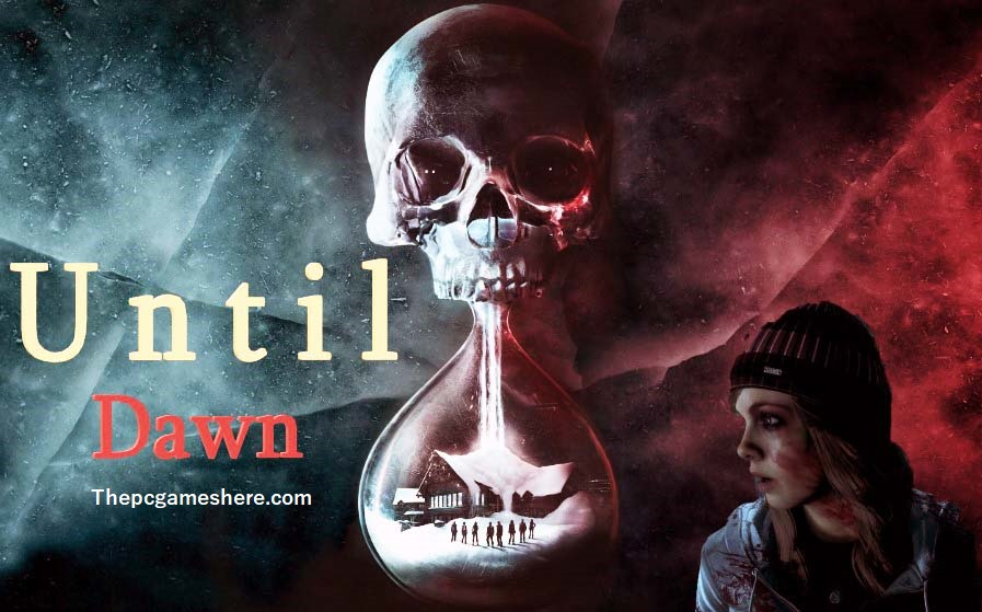 Until Dawn For Pc Download