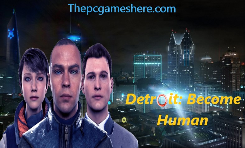 Detroit: Become Human For P