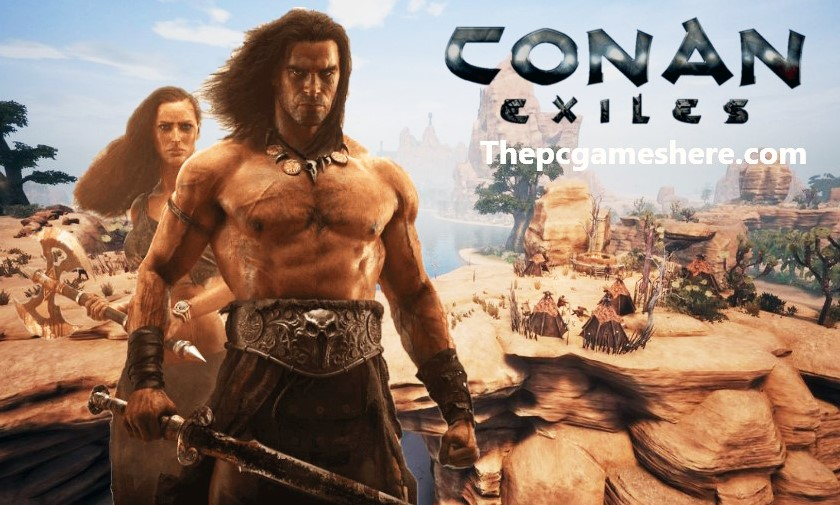 Conan Exiles For Pc Full Game
