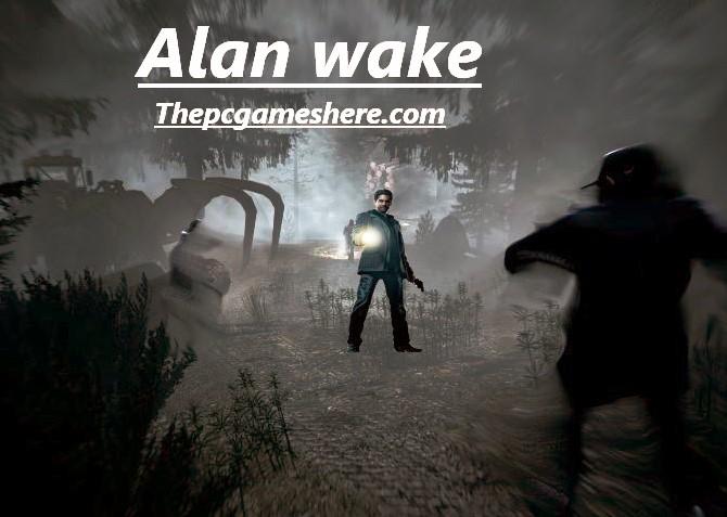 Alan Wake Highly Compressed Pc Game